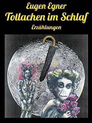 Eugen Egner Totlachen im Schlaf Cover